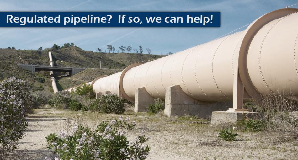 Regulated pipeline? If so, we can help!